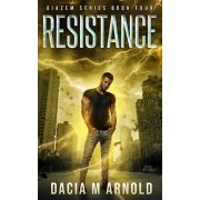 Resistance: Book Four of the DiaZem Series, Paperback/Dacia M. Arnold