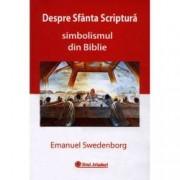 Despre Sfanta Scriptura. Simbolismul din Biblie