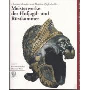 MEISTERWERKE DER HOFJAGD- UND RÜSTKAMMER