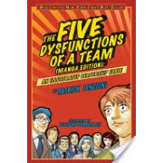 Five Dysfunctions of a Team - An Illustrated Leadership Fable (Lencioni Patrick M.)(Paperback) (9780470823385)