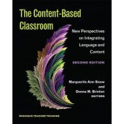 The Content-Based Classroom, Second Edition: New Perspectives on Integrating Language and Content, Paperback