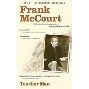 Teacher Man: A Memoir/Frank McCourt