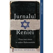 Jurnalul Reniei. Viata unei tinere in umbra Holocaustului Dziennik 1939-1942/Renia Spiegel