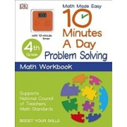 10 Minutes a Day: Problem Solving, Fourth Grade: Supports National Council of Teachers Math Standards, Paperback/DK