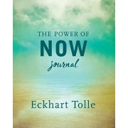 The Power of Now Journal, Paperback/Eckhart Tolle