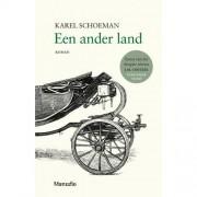 Een ander land - Karel Schoeman