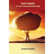 The Power of Your Subconscious Mind, Paperback