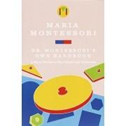 Dr. Montessori's Own Handbook, Paperback/Maria Montessori