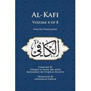 Al-Kafi, Volume 4 of 8: English Translation/Thiqatu Al-Islam Abu Ja'fa Al-Kulayni
