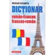 Dictionar roman-francez francez-roman - Dragan Elisabeta