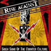Rise Against - Siren Song of the Counter Culture (0602498635506) (1 CD)