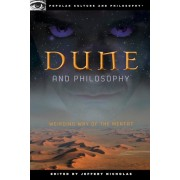 Dune and Philosophy: Weirding Way of the Mentat, Paperback