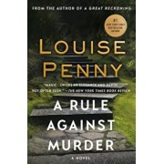 A Rule Against Murder: A Chief Inspector Gamache Novel, Paperback/Louise Penny