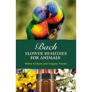 Bach Flower Remedies for Animals, Paperback/Gregory Vlamis