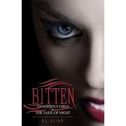 Bitten: Dangerous Girls & the Taste of Night, Paperback/R. L. Stine