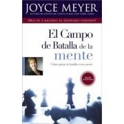 El Campo de Batalla de la Mente = The Battlefield of the Mind, Paperback