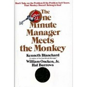 The One Minute Manager Meets the Monkey, Hardcover/Ken Blanchard