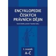 Encyklopedie českých právních dějin, I. svazek A-Č(Karel Schelle; Jaromír Tauchen)