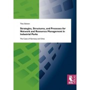 Strategies, Structures, and Processes for Network and Resources Management in Industrial Parks: The Cases of Germany and China, Paperback/Tiina Salonen
