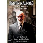 Demon Haunted: True Stories from the John Zaffis Vault, Paperback