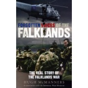 Forgotten Voices of the Falklands - The Real Story of the Falklands War (McManners Hugh)(Paperback) (9780091908812)
