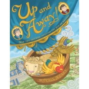 Up and Away!: How Two Brothers Invented the Hot-Air Balloon, Hardcover