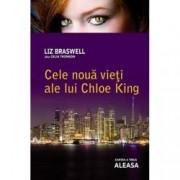 Cele noua vieti ale lui Chloe King. Aleasa