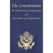 The Constitution of the United States of America, with the Bill of Rights and All of the Amendments; The Declaration of Independence; And the Articles, Hardcover/Thomas Jefferson