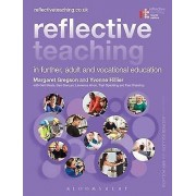 Reflective Teaching in Further Adult and Vocational Education by Ma...