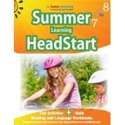 Summer Learning Headstart, Grade 7 to 8: Fun Activities Plus Math, Reading, and Language Workbooks: Bridge to Success with Common Core Aligned Resourc, Paperback