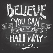 5 Ace beliveve you can and your half way there wall sticker poster motivational and inspirational(size:12x18 inch) multicolo
