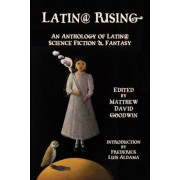 Latin@ Rising: An Anthology of Latin@ Science Fiction and Fantasy, Paperback