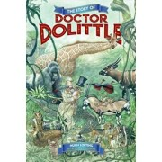 The Story of Doctor Dolittle, Hardcover/Hugh Lofting