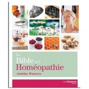 Guy Trédaniel Éditeur La Bible de l'Homéopathie - Ambika Wauters