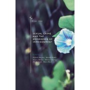 Sexual Crime and the Experience of Prisoning par Sous la direction de Nicholas Blagden & Edited by Belinda Winder & Edited by Kerensa Hocken & Edit...