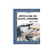 Antologie de texte literare Clasa a VI-a.