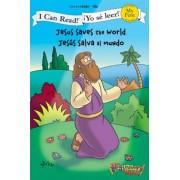 Jesus Saves the World / Jesus Salva Al Mundo, Paperback