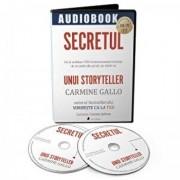 Secretul unui Storyteller. De la vorbitori TED la businessmeni faimosi: de ce unele idei prind, iar altele nu/Carmine Gallo