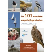 Vogelgids - Reisgids De 101 mooiste vogelkijkgebieden van Nederland | Kosmos