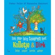 Kolletje & Dirk: Een jaar lang toveren met Kolletje & Dirk - Pieter Feller
