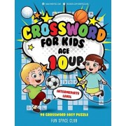 Crossword for Kids Age 10 Up: 90 Crossword Easy Puzzle Books for Kids Intermediate Level, Paperback/Nancy Dyer
