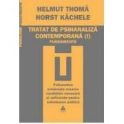 Tratat de psihanaliza contemporana ii . practica - Helmut Thoma Horst Kachele