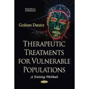 Therapeutic Treatments for Vulnerable Populations by Graham Danzer