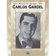 Various Los mejores tangos de Carlos Gardel