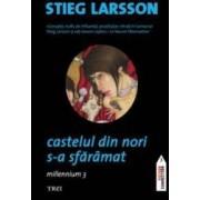 Castelul din nori s-a sfaramat - Stieg Larsson