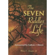 The Seven Riddles of Life: Answered by Fulton J. Sheen, Paperback