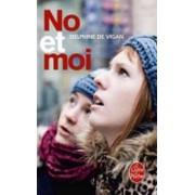 No et moi by Delphine de Vigan