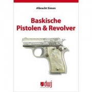 Buch: Baskische Pistolen + Revolver