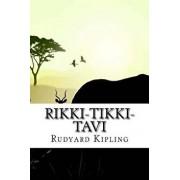 Rikki-Tikki-Tavi, Paperback/Rudyard Kipling