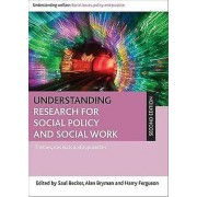 Understanding Research for Social Policy and Social Work by Saul Be...